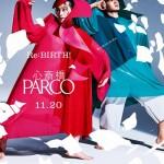 Re:BIRTH!新しい日々が、はじまる。<br>心斎橋PARCO 2020.11.20 OPEN