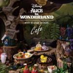 「ディズニー ふしぎの国のアリス」<br>OH MY CAFE期間限定オープン!!